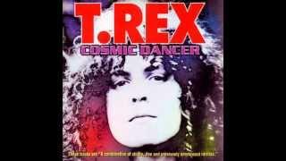 T. Rex - Cosmic Dancer (Rarities) - Bang a Gong (Get It On)