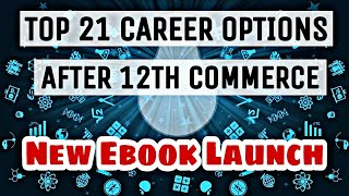 Top 21 Career options After 12th Commerce | Best Career Guide for Commerce Student | Sunil Adhikari