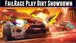 FailRace Play Dirt Showdown