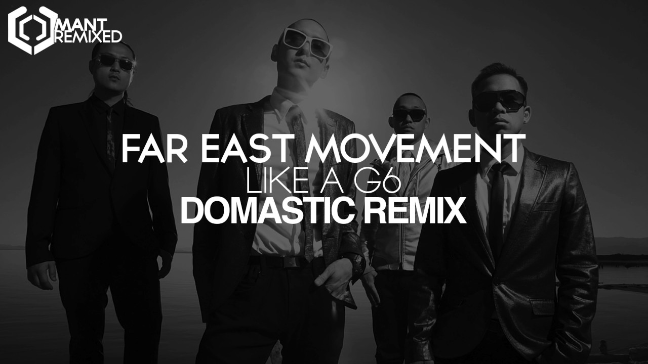 Far east movement like a g6 (r3x0r remix) [free download] by.