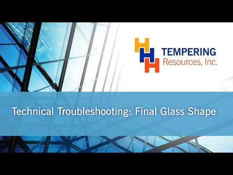 See what may cause tempered glass problems | Keith Hunt, general manager of HHH Temperin