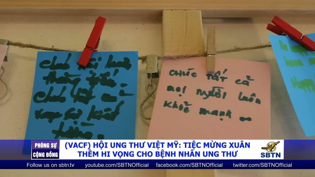 Hội Ung Thư Việt Mỹ VACF tiếp thêm hy vọng cho bệnh nhân ung thư
