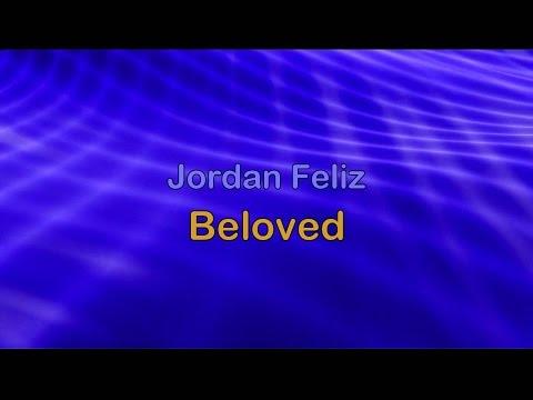 Beloved - Jordan Feliz (w/lyrics) HD