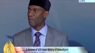A review of 125 years history of Ahmadiyyat   Jalsa Salana UK 2014