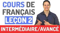 Cours de Français Gratuit - Niveau Intermédiaire et Avancé (2)