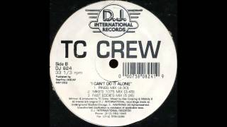 TC Crew - I Can