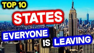 Top 10 States EVEŔYONE is LEAVING in America in 2021