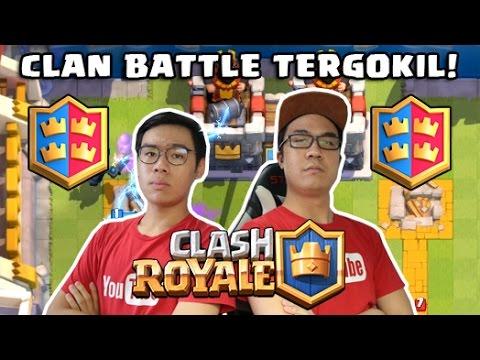 CLAN BATTLE TERGOKIL! - Clash Royale (w/ Deren Firdaus) [INDONESIA]
