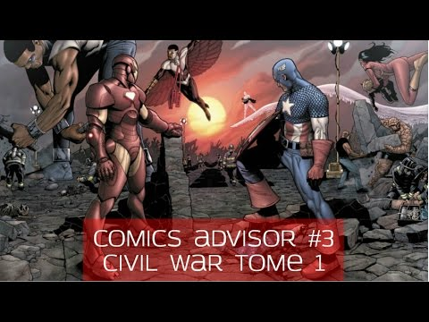 Comics Advisor : Civil War Tome 1