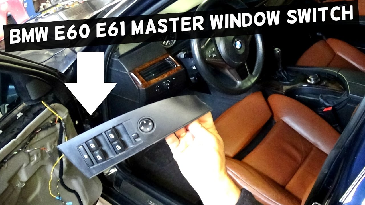 medium resolution of bmw e60 e61 master window switch replacement power window switch