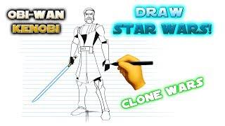 Draw Star Wars! Obi-Wan Kenobi The Clone Wars version by Eli Hyder