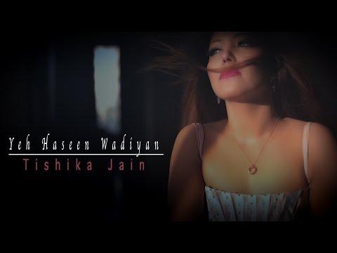 Tishika Jain - Yeh Haseen Wadiyan - Roja   2018   AR Rahman   New Cover Song  