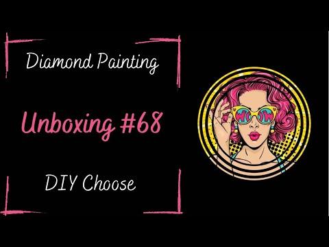 Diamond Painting ~ Unboxing #68 ~ DIY Choose