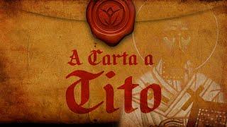 Tito - Uma Carta Pastoral