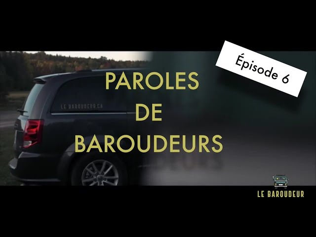 PAROLES DE BAROUDEURS - N°6