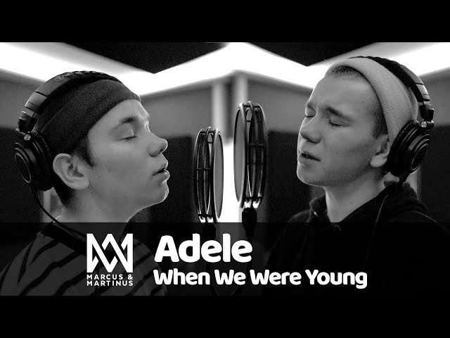 Adele – When We Were Young (Marcus & Martinus Cover)