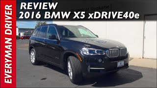 Here's the 2016 BMW X5 xDrive40e Plug-In-Hybrid on Everyman Driver