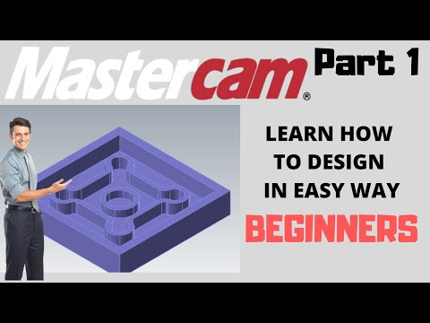 Creating 3D Part Mastercam 2019 (PART 1) for Milling :Beginners
