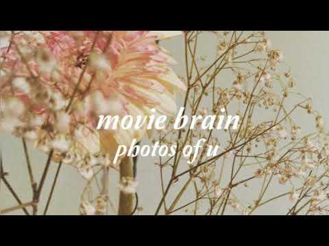 Movie Brain - Photos Of U