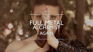 Full Metal Alchemist / Again