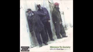 Menace To Society - It