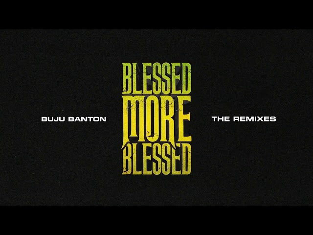 Buju Banton - Blessed More Blessed Remix feat. Patoranking (Visualizer)