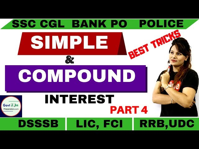 Simple and Compound Interest Part 4 | Best For SSC CGL| SSC CHSL | SSC GD | BANK PO |