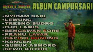 Gambar cover NEW PALLAPA - Full Album CAMPURSARI (kumpulan lagu paling enak untuk santai) | Upload 2020
