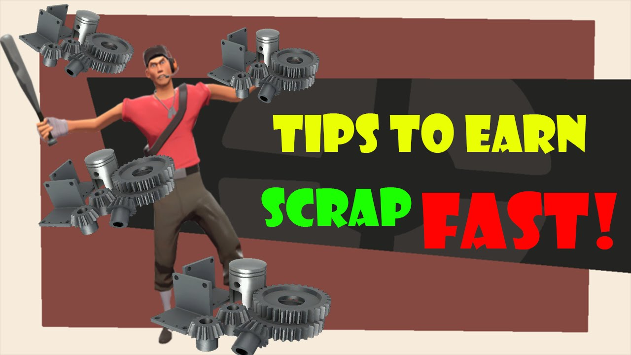 How to earn Scrap/Profit FAST! | TF2