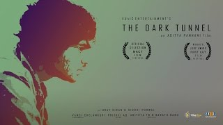 Award winning Short Film-The Dark Tunnel