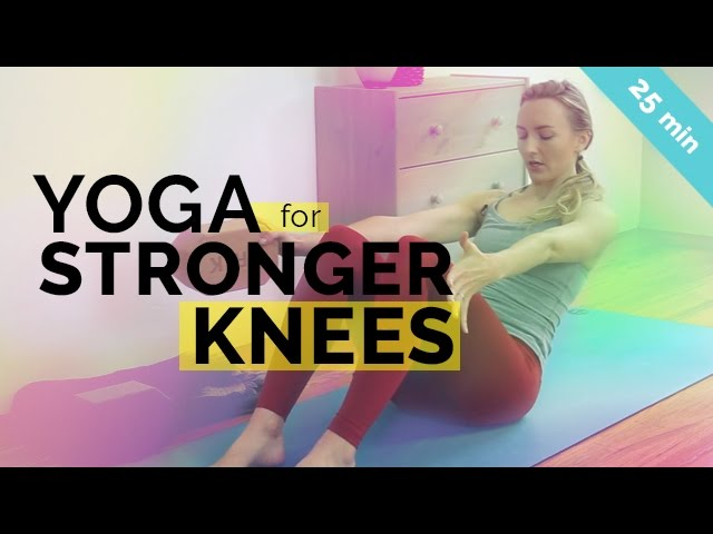 Yoga For Knee Pain Relief Knee Strengthening Yoga Sequence 25 Min Youtube