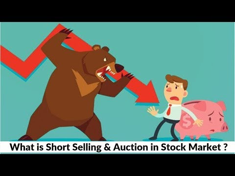 What is Short Selling and Auction in Share Market ?