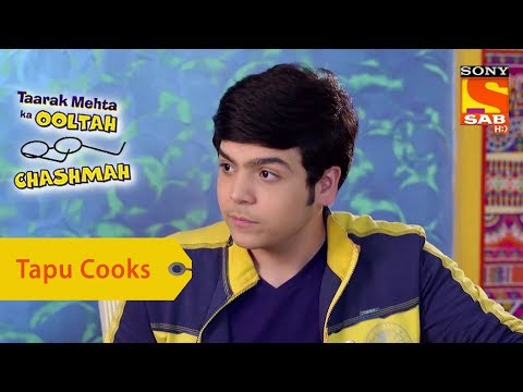 Your Favorite Character | Tapu Cooks In Daya's Absence | Taarak Mehta Ka Ooltah Chashmah