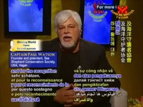Paul Watson Brave Guardian of the Sea on Supreme Master Television (Sea Shepherd)  Parts 1+2