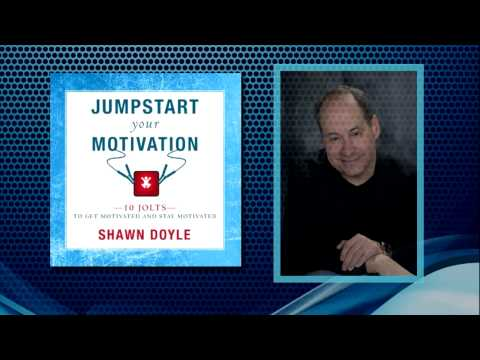 Jumpstart Your Motivation  with Shawn Doyle and Rich Germaine