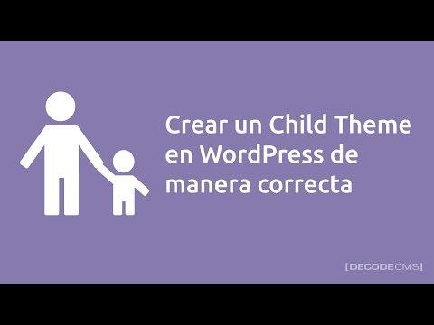 Cómo crear un Child Theme en WordPress de manera correcta