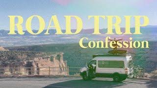 Road Trip - Confession  |  Bob Clifford 3/7/21