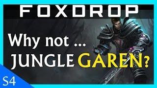 Why Not Jungle Garen? League of Legends Diamond Guide