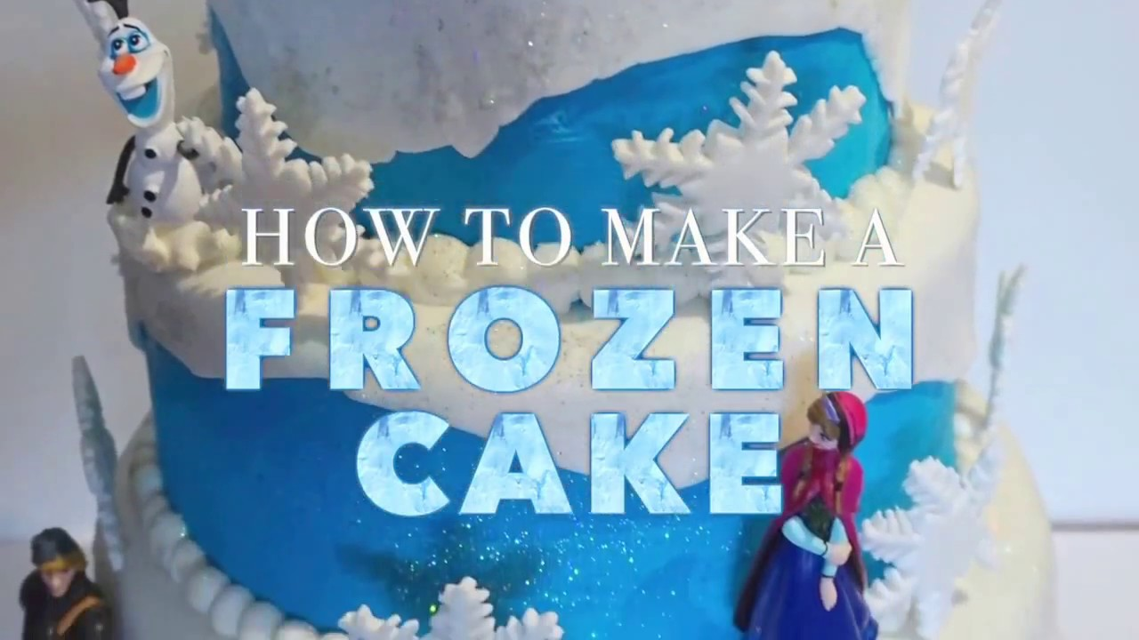 DISNEY FROZEN CAKE Easy and Looks Amazing Step by Step YouTube