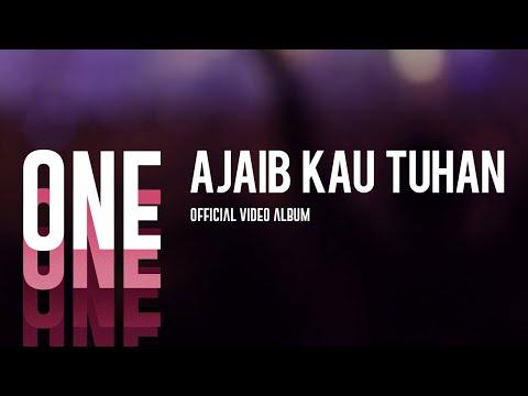 Ajaib Kau Tuhan (One Official Video Album)