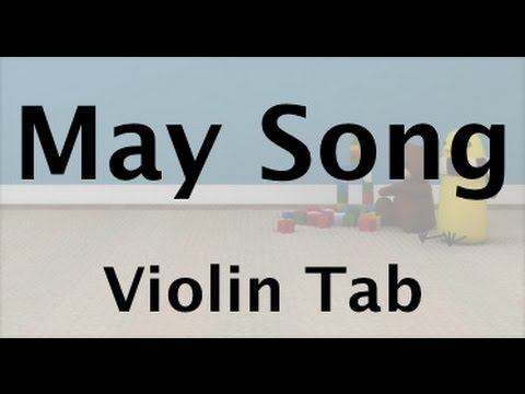 Learn May Song On Violin - How To Play Tutorial
