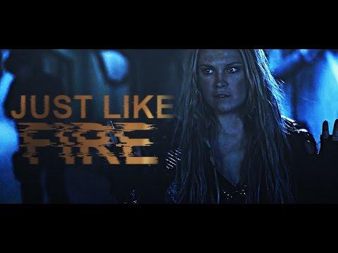 Clarke Griffin | Just Like Fire