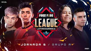 ¡Jornada 6 de la Free Fire League 2021! 🔥 | Grupo A - Apertura