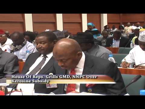 House Of Reps. Grills GMD, NNPC Over Kerosene Subsidy
