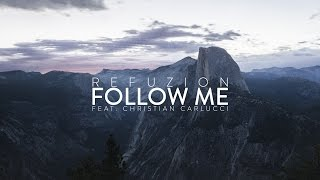 Смотреть клип Refuzion - Follow Me Feat. Christian Carlucci