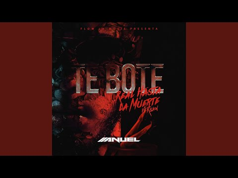 Te Boté (Rhlm Version)