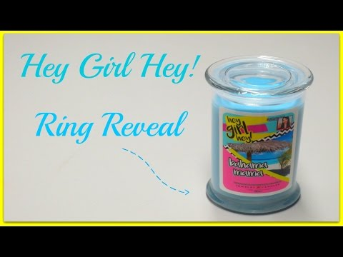 Hey Girl Hey Candle Ring Reveal - Bahama Mama Jewelry Candle!