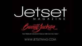Jetset Magazine at Barrett Jackson Scottsdale 2013