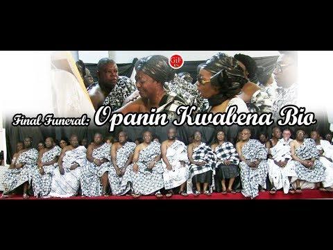 Final Funeral Opanin Kwabena Bio