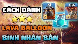 Cách đánh Lavaloon với bình nhân bản war hall 12 | Clash of clans | Lavaloon + Clone spell